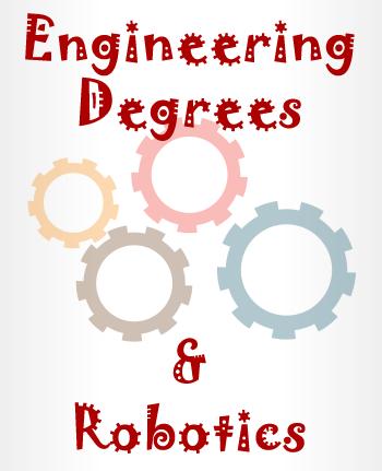 engineering degrees and robotics